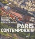 Simon Texier - Paris contemporain - De Haussmann à nos jours, une capitale à l'ère des métropoles; Architecture et urbanisme.