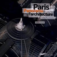 Simon Texier - Paris - Panorama de l'architecture de l'Antiquité à nos jours.