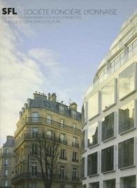 Simon Texier - SFL Société foncière lyonnaise - Du Paris Haussmannien à la ville connectée, un siècle et demi d'architecture.