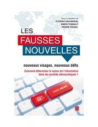 Simon Thibault et  Florian Sauvageau - Les fausses nouvelles : nouveaux visages, nouveaux défis.