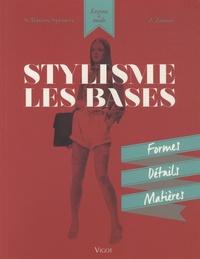 Stylisme, les bases- Formes, détails, matières - Simon Travers-Spencer pdf epub