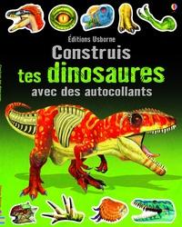 Simon Tudhope et Franco Tempesta - Construis tes dinosaures avec des autocollants.
