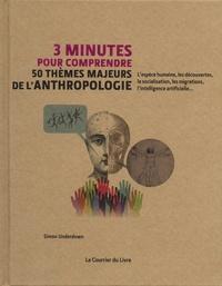 Deedr.fr 3 minutes pour comprendre 50 thèmes majeurs de l'anthropologie Image