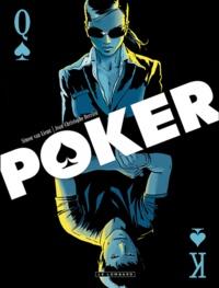 Simon Van Liemt et Jean-Christophe Derrien - Poker Tomes 1 et 2 : Short stack ; Dead money.