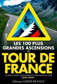 Les 100 plus grandes ascensions du Tour de France - Le guide du cycliste pour grimper les montagnes du tour.pdf