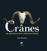 Simon Winchester - Crânes - 300 pièces de la collection Dudley.