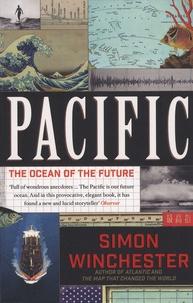 Simon Winchester - Pacific - The Ocean of the Future.