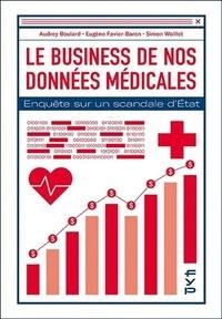 Simon Woillet et Audrey Boulard - Le business de nos données médicales.