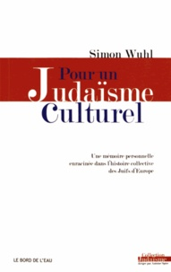 Pour un judaïsme culturel - Une mémoire personnelle enracinée dans lhistoire collective des Juifs dEurope.pdf