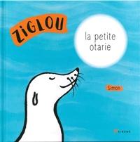 Simon - Ziglou, la petite otarie.