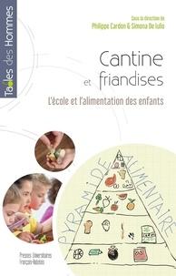 Simona de Lulio et Philippe Cardon - Cantine et friandises - L'école et l'alimentation des enfants.