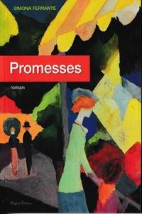 Simona Ferrante - Promesses.
