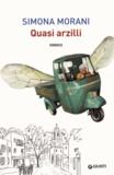 Simona Morani - Quasi arzilli.