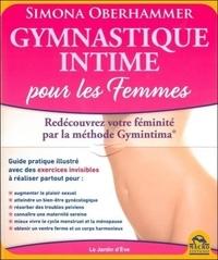 Simona Oberhammer - Gymnastique intime - La méthode Gymintima pour les femmes.
