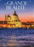 Simona Stoppa - La grande beauté - Les sites italiens du patrimoine mondial de l'Unesco.