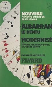 Simone Albarran-Svarc et Albarran Le Dentu - Nouveau mémento de bridge en 100 leçons : enchères naturelles.