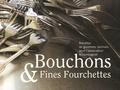 Simone André - Bouchons et Fines Fourchettes.