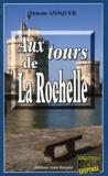 Simone Ansquer - Aux tours de La Rochelle.