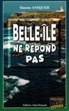 Simone Ansquer - Belle-Ile ne répond pas.