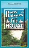 Simone Ansquer - Bons Baisers de l'Ile de Houat - Thriller psychologique sur les côtes bretonnes.