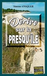 Simone Ansquer - Dérive sur la Presqu'île.