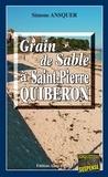 Simone Ansquer - Grain de sable à St-Pierre-Quiberon - Un polar au dénouement inattendu.