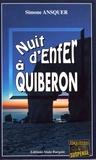 Simone Ansquer - Nuit d'enfer à Quiberon.