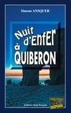 Simone Ansquer - Nuit d'enfer à Quiberon - Un jeu mortel au cœur de la Bretagne.