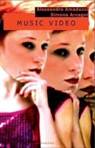 Simone Arcagni et Alessandro Amaducci - Music Video.