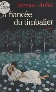 Simone Arèse - La Fiancée du timbalier.
