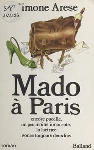 Simone Arèse - Mado à Paris - Encore pucelle, un peu moins innocente, la factrice sonne toujours deux fois.