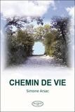 Simone Arsac - Chemin de vie.