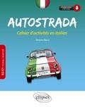 Simone Bacci - Autostrada B2-C1 (niveau avancé) - Cahier d'activités en italien.
