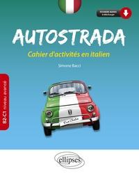 Autostrada B2-C1 (niveau avancé)- Cahier d'activités en italien - Simone Bacci | Showmesound.org