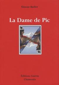 Simone Badier - La Dame de Pic.