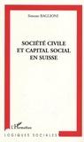Simone Baglioni - Société civile et capital social en suisse - Une enquête sur la participation et l'engagement associatif.