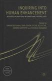 Simone Bateman et Jean Gayon - Inquiring Into Human Enhancement - Interdisciplinary and International Perspectives.
