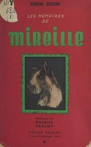 Simone Bénard et Maurice Parent - Les mémoires de Mireille (1).