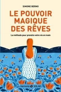 Simone Berno - Le pouvoir magique des rêves.
