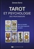 Simone Berno - Tarot et psychologie des profondeurs - Mieux de connaître pour mieux comprendre les autres.