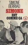 Simone Berriau - Simone est comme ça.