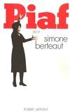 Simone Berteaut - Piaf.