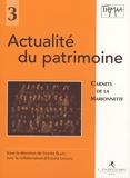 Simone Blazy - Actualité du patrimoine.