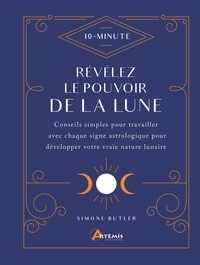 Simone Butler - Révélez le pouvoir de la Lune.