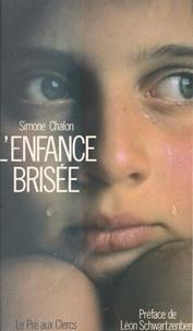 Simone Chalon - L'Enfance brisée.