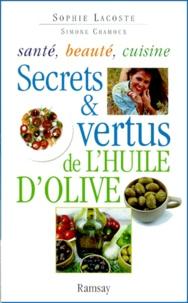 Secrets et vertus de lhuile dolive - Santé, beauté, cuisine.pdf