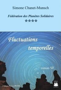 Simone Chanet-Munsch - Fluctuations temporelles.