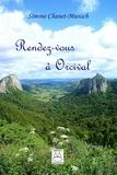 Simone Chanet-Munsch - Rendez vous à Orcival.