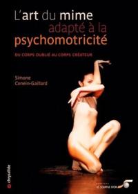 Lart du mime adapté à la psychomotricité - Du coprs oublié au corps créateur.pdf