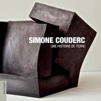 Simone Couderc - Simone Couderc - Une histoire de terre.